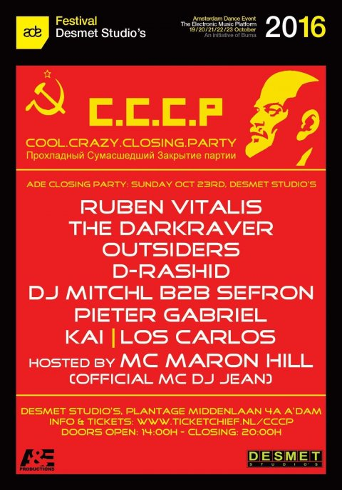 Lineup dancefest Amsterdamdanceevent Cool Crazy Closingparty ADE  CCCP at DESMET Studio by A&Eproductions