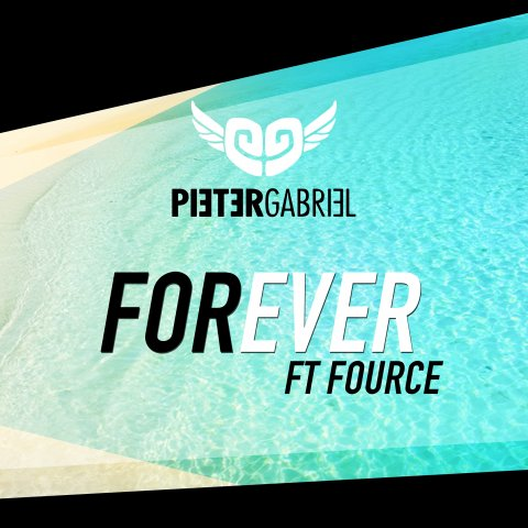 Pieter Gabriel featuting FOURCE - Forever